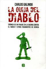 Carlos Galindo, La ouija del diablo