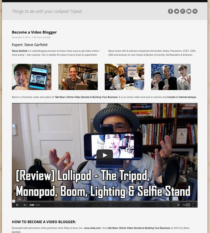 Become a Video Blogger: Lollipod Tripod - Become a Video Blogger by Steve Garfield