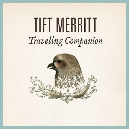 Tift Merritt - Traveling Companion