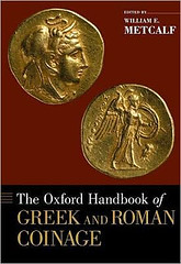 Oxford Handbook of Greek and Roman Coinage