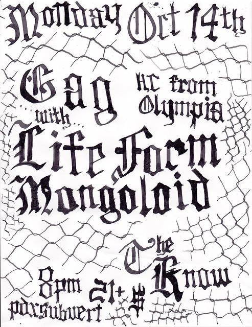 10/14/13 Gag/LifeForm/Mongoloid