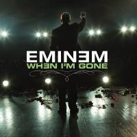 Eminem – When I'm Gone