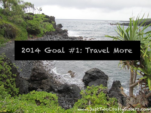 Goal #1- Travel More