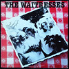Waitresses, the - Wasn't Tomorrow Wonderful?