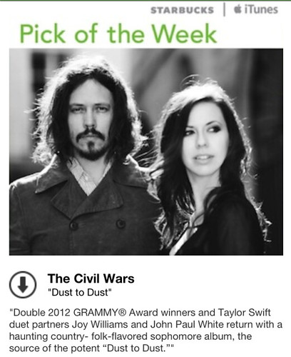 Starbucks iTunes Pick of the Week - The Civil Wars - Dust to Dust