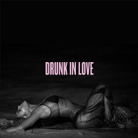 Beyoncé – Drunk In Love feat. Jay Z