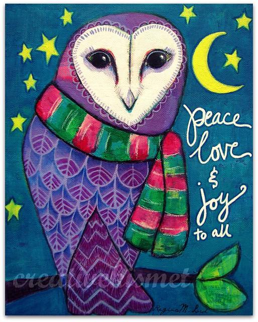 Peace Love Joy Holiday Owl by Regina Lord