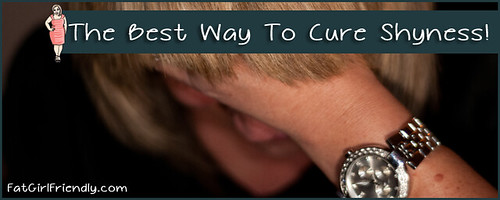 The Best Way to Cure Shyness
