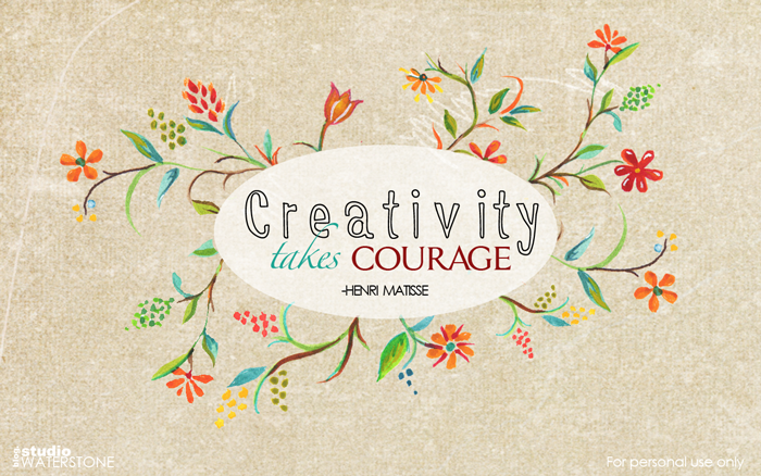 Creativity Takes Courage Desktop Wallpaper