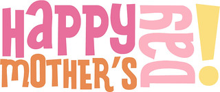 13469559025 f87bd86467 n Free Downloads for Mothers Day