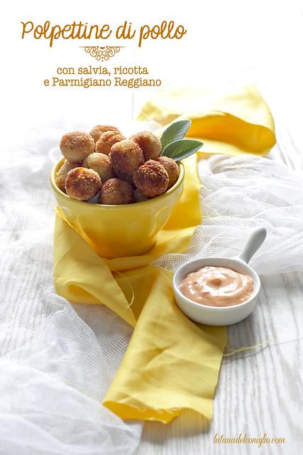 Polpettine di pollo con salvia, ricotta e Parmigiano Reggiano
