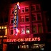 _MG_8180 Save On Meats neon sign night by anthonymaw