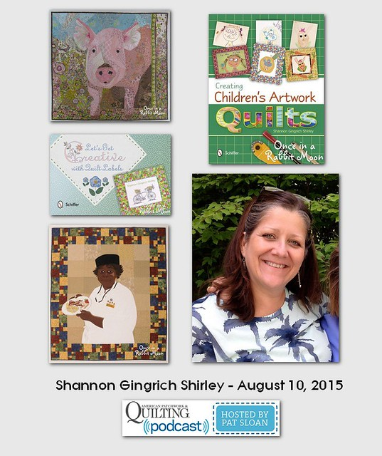 American Patchwork and Quilting Pocast guest Shannon Gingrich Shirley Aug 2015
