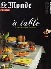 Le Monde - Hors série A Table - Couverture