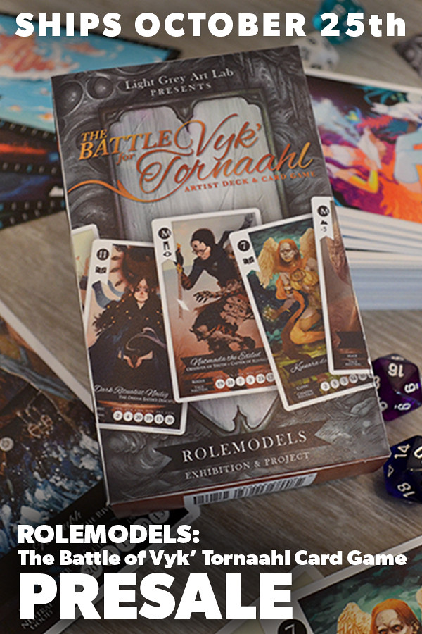 Rolemodels: The Battle for Vyk' Tornaahl Card Game Preorder