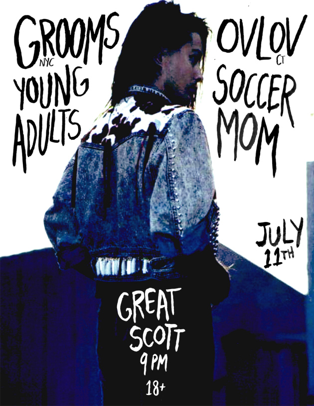 Grooms, Young Adults, Soccer Mom, Ovlov | Great Scott, Boston | 12 July