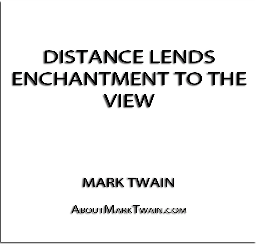 distance lends enchantment to the view essay · he continued trying to bring this enchanted distance nearer to his view i-i only wanted to prove to you that distance lends enchantment.