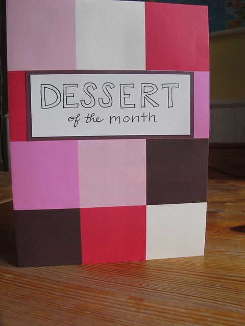 My gift to Mark: Dessert of the month
