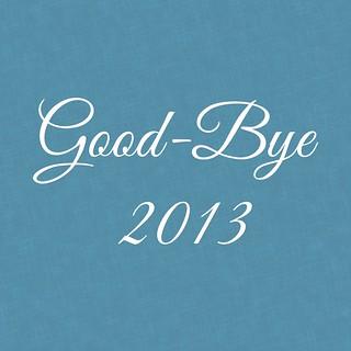 Good-bye 2013