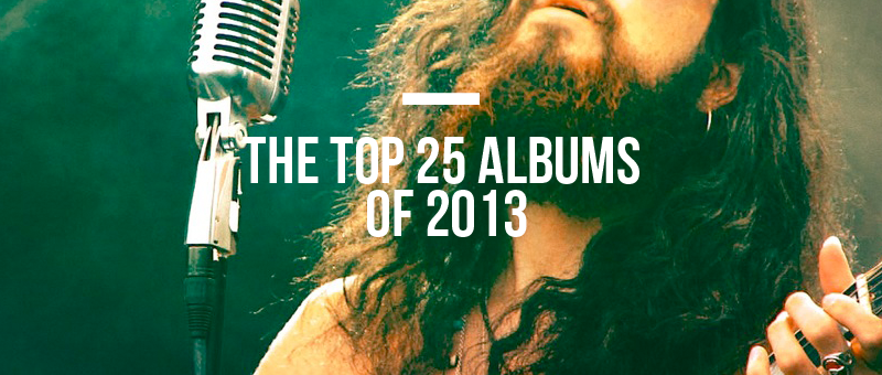 the Top 25 albums of 2013