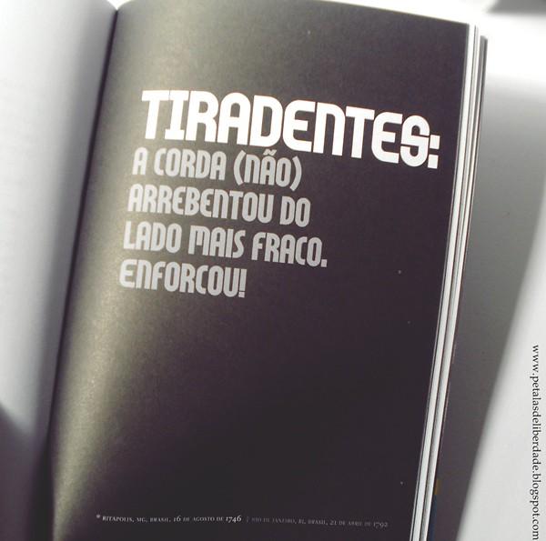 Tiradentes, Resenha, livro, Mario Prata entrevista uns brasileiros, Mario Prata, Record, entrevista, r