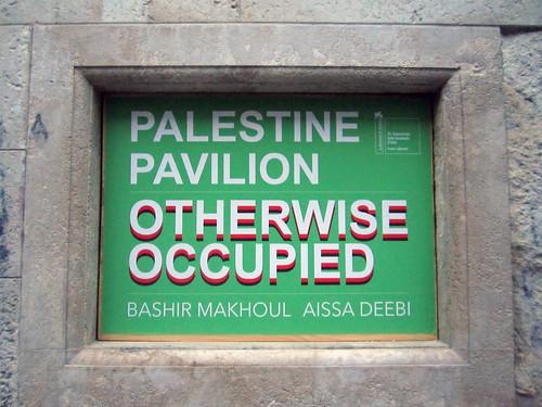 Palestine Pavilion Otherwise Occupied.