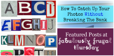 Fabulously Frugal Thursday: Photography