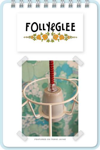 Folly & Glee
