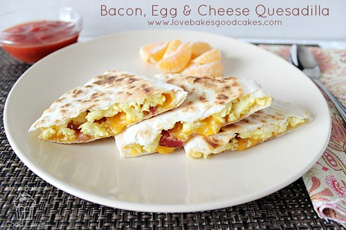 Bacon, Egg & Cheese Quesadilla