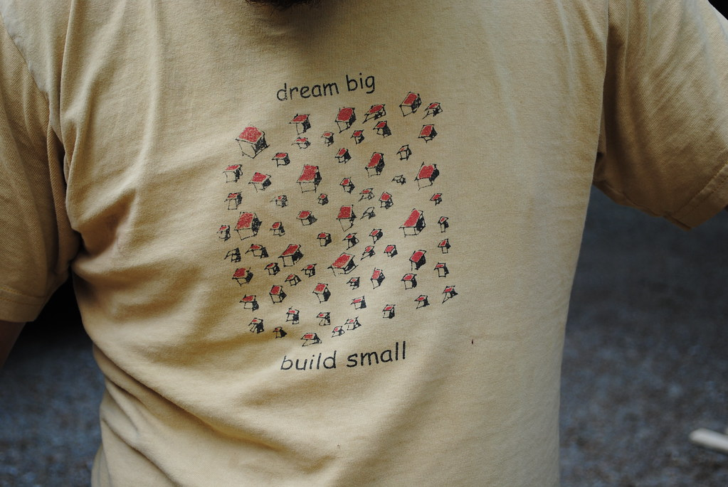 dream big build small