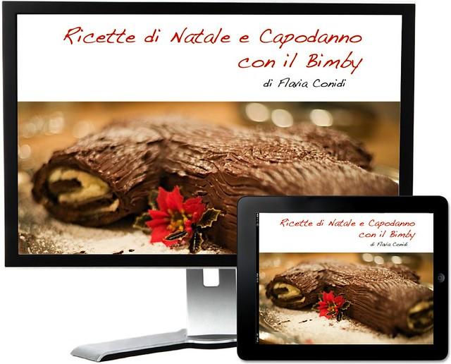 Ricette di Natale e Capodanno con il Bimby: Ricettario eBook PDF