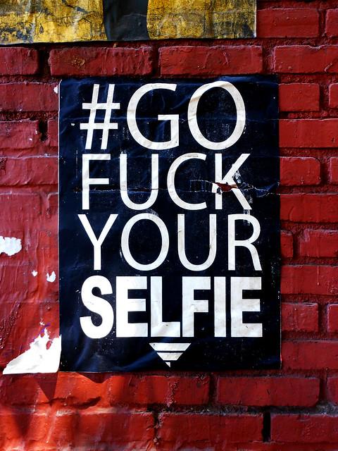 #GOFUCKYOURSELFIE