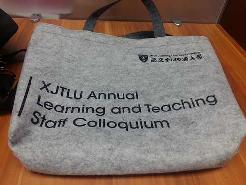 XJTLU Learning and Teaching colloquium 2017