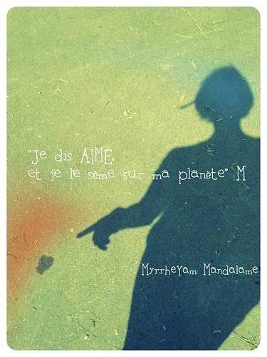 Je s'aime by Myrrhe Yâm au pays de Mandal{âme}