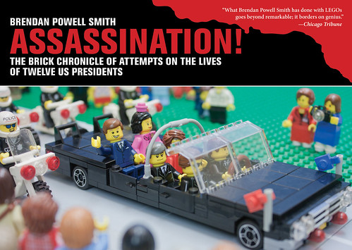 Assassination! The Brick Chronicle of Attempts on the Lives of Twelve US Presidents