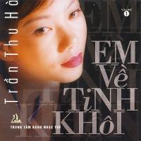 Trần Thu Hà – Em Về Tinh Khôi (1999) (MP3) [Album]