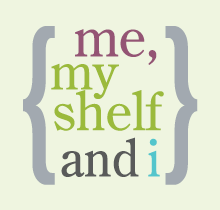 Me, My Shelf & I