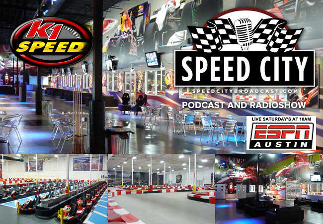 9721229344 1a6fc37691 b SPEED CITY BROADCAST AT K1 SPEED AUSTIN!