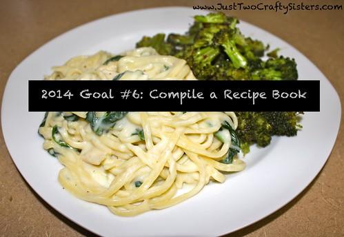 Goal #6- Compile a Recipe Book