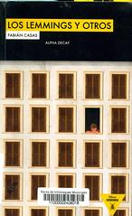 Fabián Casas, Los lemmings y otros