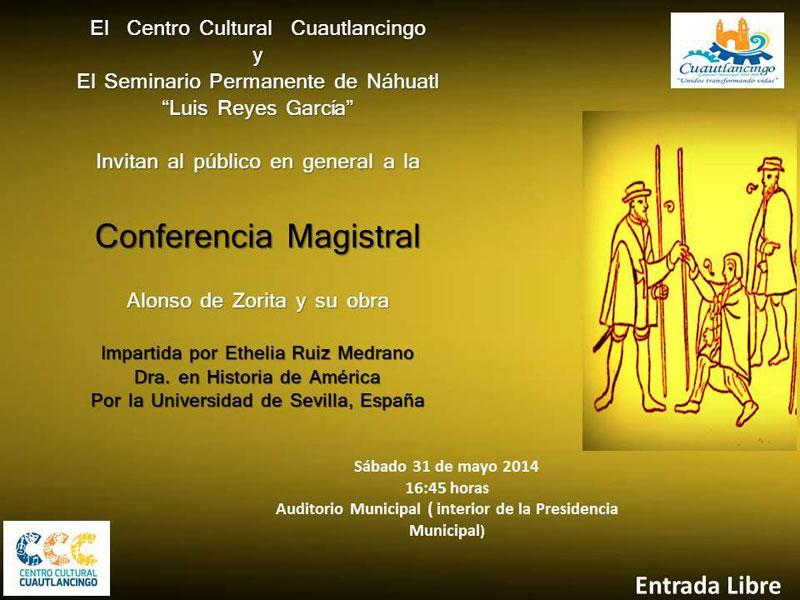 Conferencia magistral Alonso de Zorita y su obra