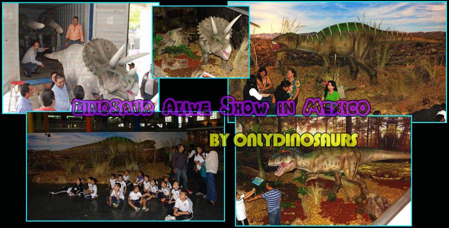 Dinosaur Alive Show in Mexico