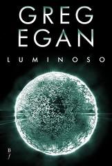 Greg Egan, Luminoso