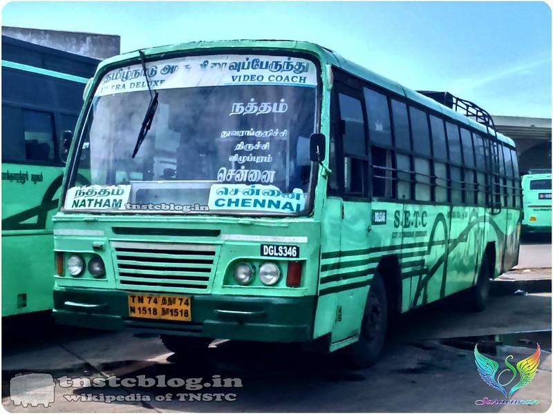 TN-74N-1518 DGL S 346 of Dindigul Depot Route 135 UD Natham Chennai via Thuvarankurichi, Trichy, Villupuram.