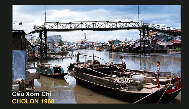 CHOLON 1968 - Cầu Xóm Chỉ