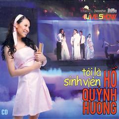 Hồ Quỳnh Hương – Liveshow Tôi Là Sinh Viên (2006) (MP3) [Live Album]