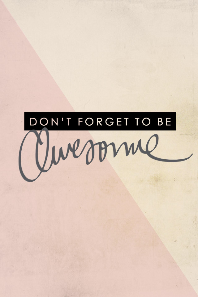cute iphone wallpapers for girls, hand-drawn herringbone patterns in photoshop, diagonal design iphone wallpaper for women, free iphone wallpapers with vintage textures, vintage iphone wallpapers for women, don't forget to be awesome quote graphic, free high-quality iphone wallpapers, iphone 4/4s background, iphone 5s/5c background