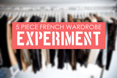 5 Piece French Wardrobe Experiment