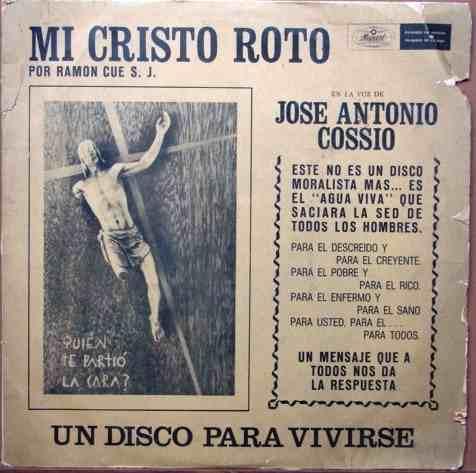 Mi Cristo Roto Jose Antonio Cossio Reflexión Identi