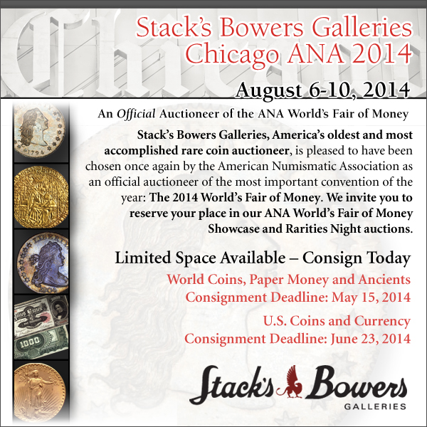 Stacks-Bowers E-Sylum ad 03-29-2014